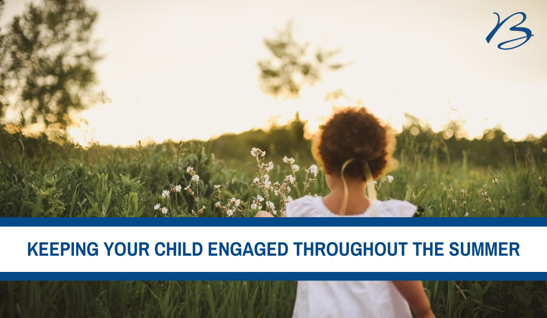 Keeping Your Child Engaged Throughout the Summer